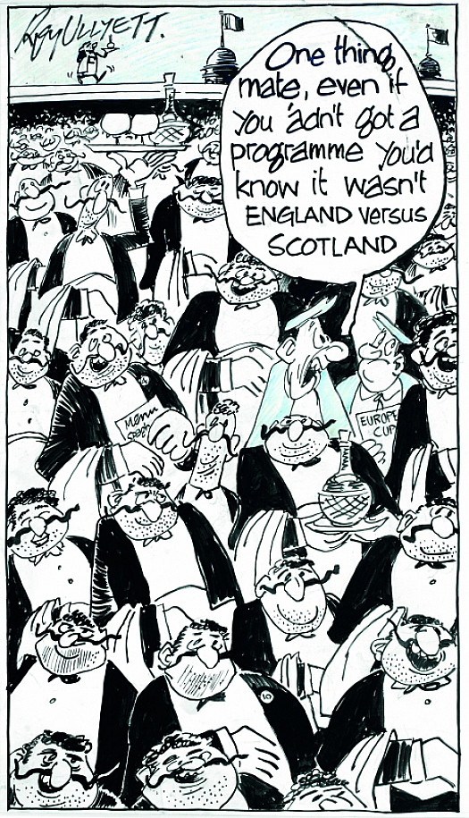 Even if You 'Adn't Got a Programme  You'd Know It Wasn't England Versus Scotland