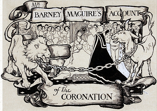 Mr Barney Maguire's Account of the Coronation