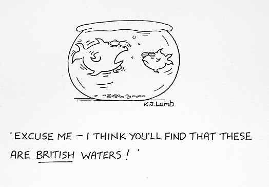 Excuse Me – I Think You'll Find That These Are British Waters!