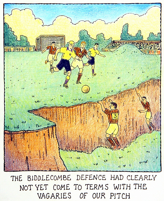 The Biddlecombe Defence Had Clearly Not yet Come to Terms with the Vagaries of Our Pitch