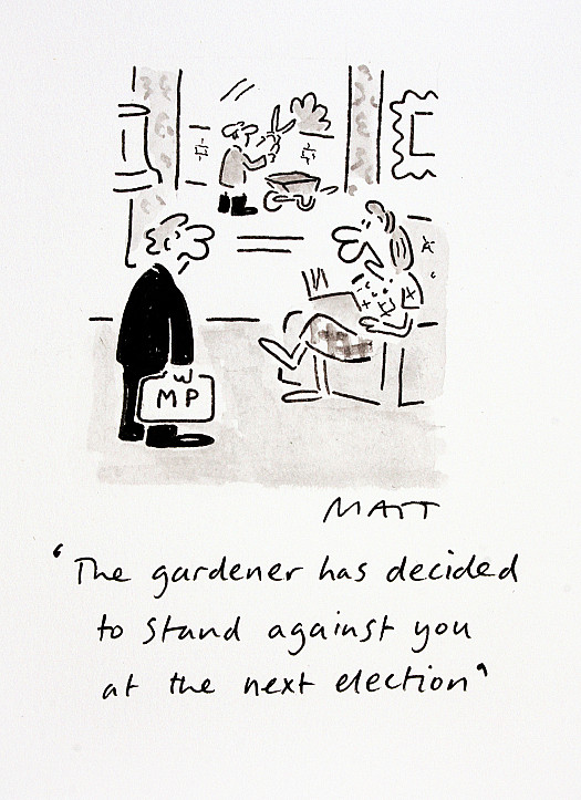 The Gardener Has Decided to Stand Against You At the Next Election