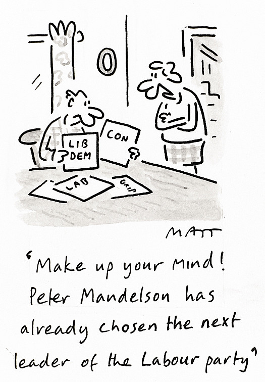Make Up Your Mind! Peter Mandelson Has Already Chosen the Next Leader of the Labour Party