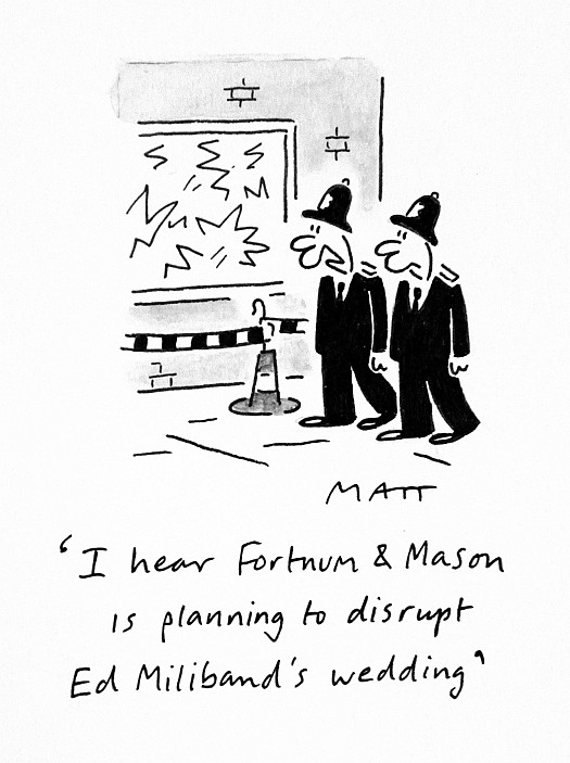 I Hear Fortnum & Mason Is Planning to Disrupt Ed Miliband's Wedding