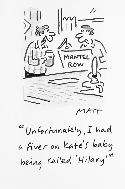 Unfortunately, I Had a Fiver On Kate's Baby Being Called 'Hilary'
