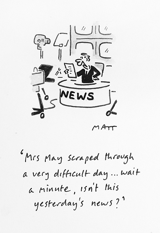 Mrs May Scraped Through a Very Difficult Day... Wait a Minute, Isn't ThisYesterday's News?