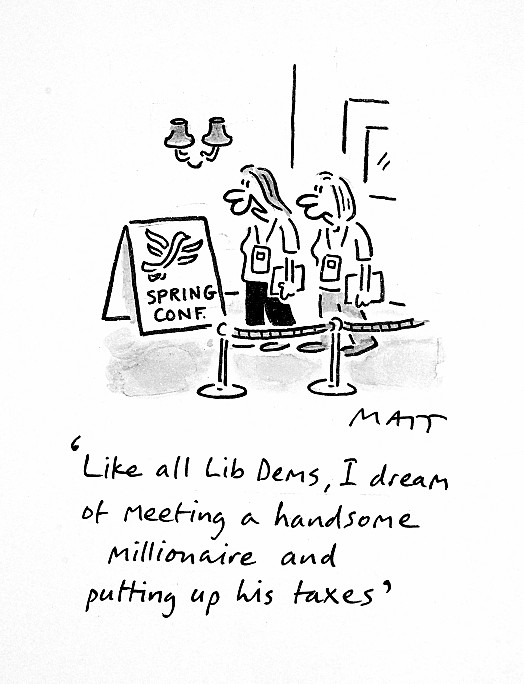 Like All Lib Dems, I Dream of Meeting a Handsome Millionaire and Putting Up His Taxes