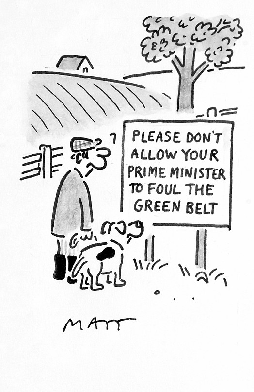Please Don't Allow Your Prime Minister to Foul the Green Belt