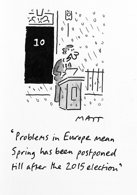 Problems In Europe Mean Spring Has Been Postponed Till After the 2015 Election