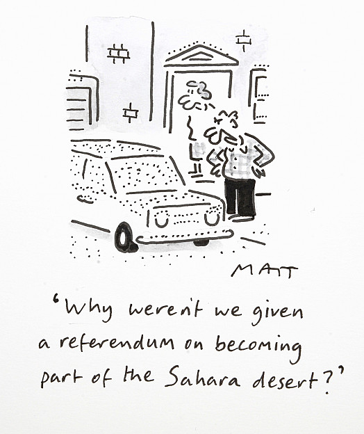 Why Weren't We Given a Referendum On Becoming Part of the Sahara Desert?