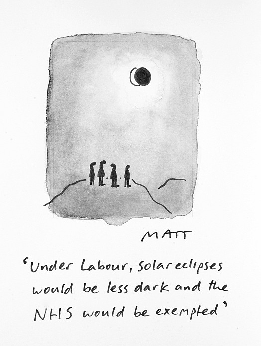 Under Labour, Solar Eclipses Would Be Less Dark and the Nhs Would Be Exempted