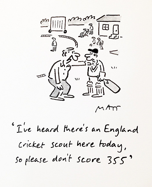 I've Heard There's an England Cricket Scout Here Today, so Please Don't Score 355