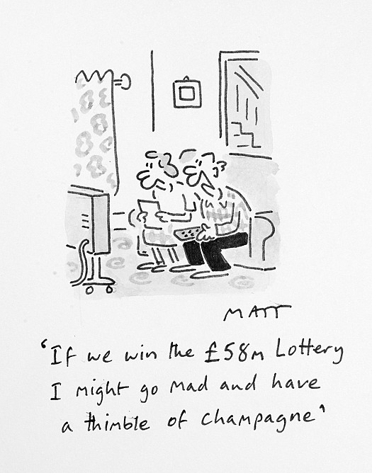 If We Win the £58m Lottery I Might Go Mad and Have a Thimble of Champagne