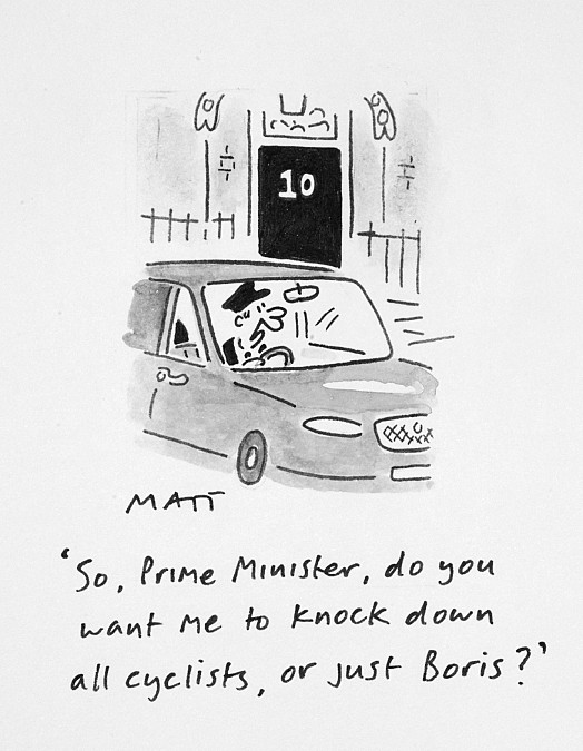 So, Prime Minister, Do You Want Me to Knock Down All Cyclists, or just Boris?