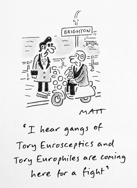 I Hear Gangs of Tory Eurosceptics and Tory Europhiles Are Coming Here For a Fight