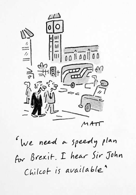 We Need a Speedy Plan For Brexit. I Hear Sir John Chilcot Is Available