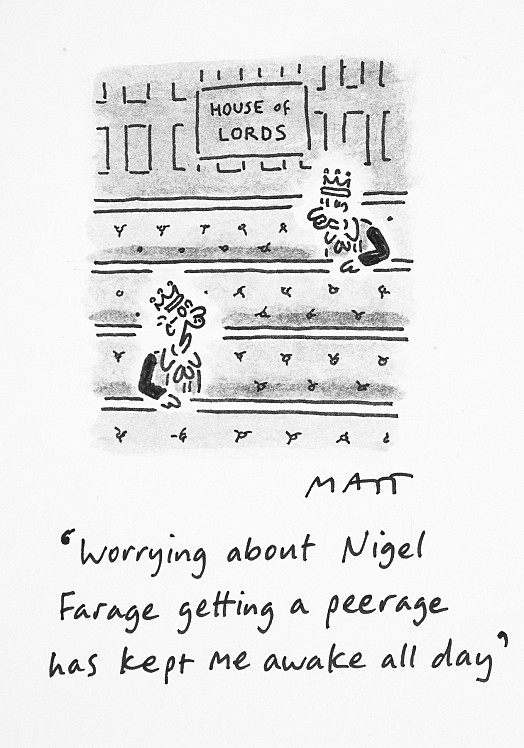 Worrying About Nigel Farage Getting a Peerage Has Kept Me 