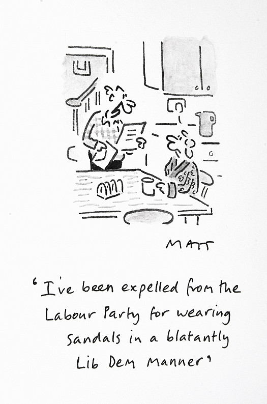 I've been expelled from the Labour Party for wearing sandals in a blatantly Lib Dem manner