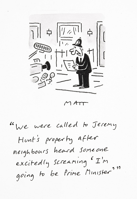 We were called to Jeremy Hunt's property after neighbours heard someone excitedly screaming 'I'm going to be Prime Minister'