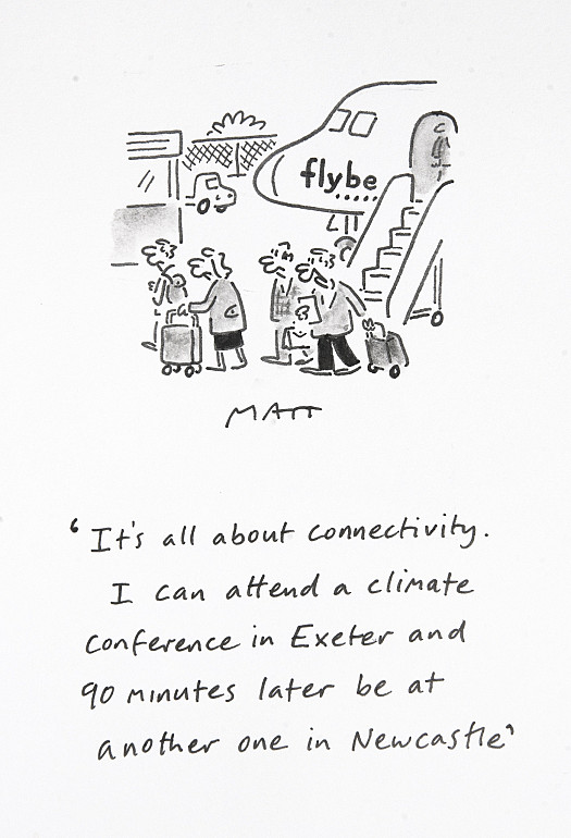 It's all about connectivity. I can attend a climate conference in Exeter and 90 minutes later be at another one in Newcastle