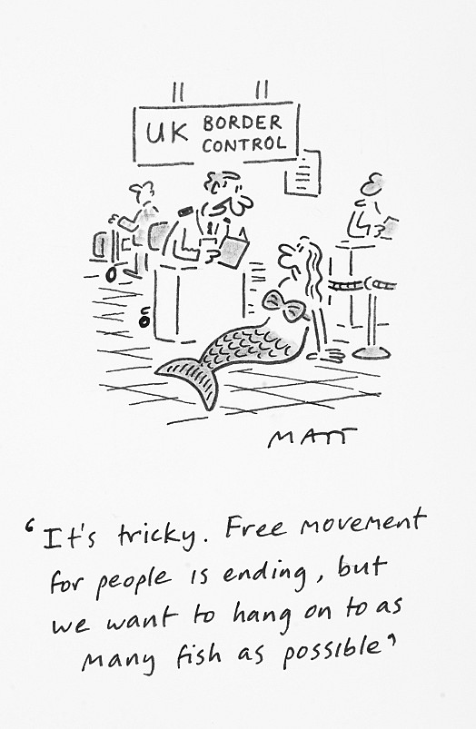 It's tricky. Free movement for people is ending, but we want to hang on to as many fish as possible.