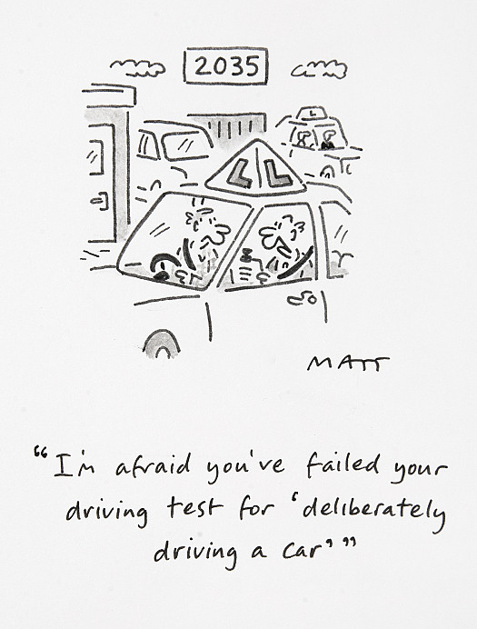 I'm afraid you've failed your driving test for 'deliberately driving a car'