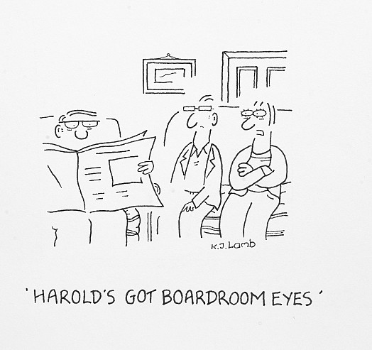 Harold's got Boardroom Eyes