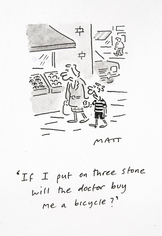If I put on three stone will the doctor buy me a bicycle?