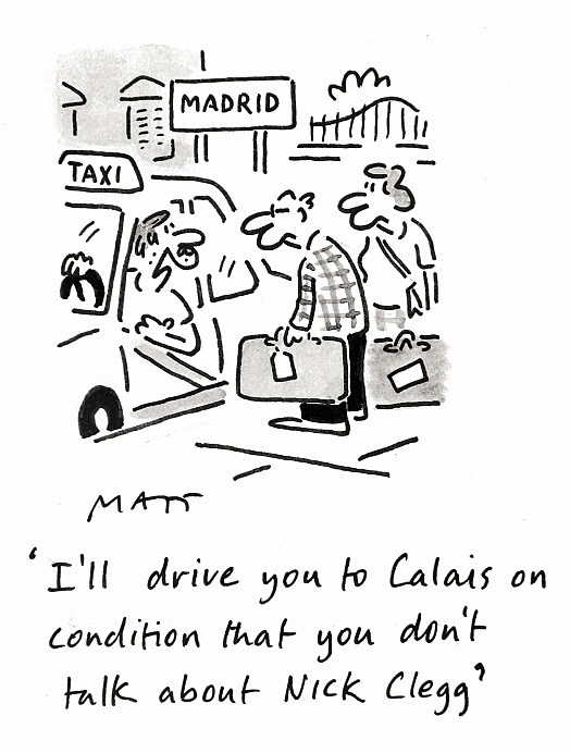 I'll drive you to Calais on condition that you don't talk about Nick Clegg