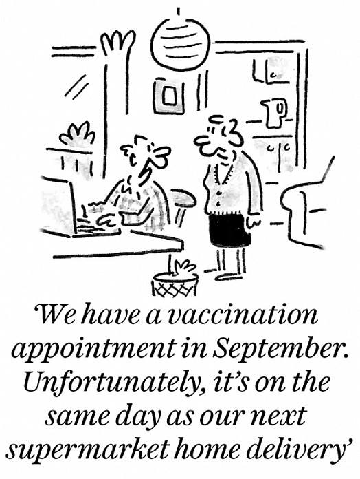 We have a vaccination appointment in September. Unfortunately, it's on the same day as our next supermarket home delivery