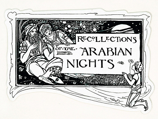Recollections of the Arabian Nights