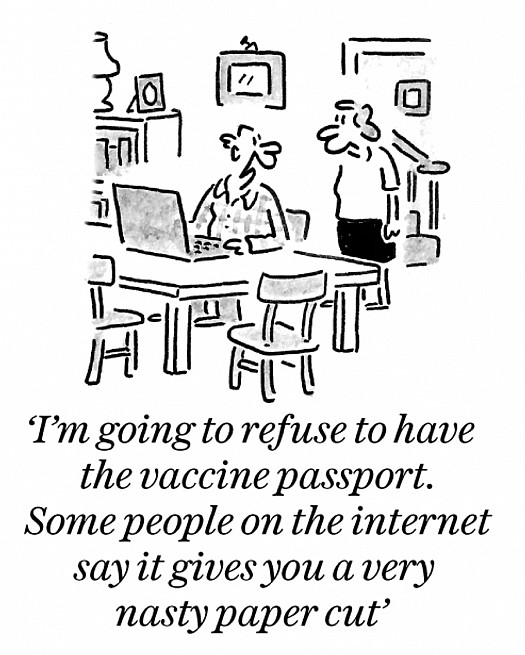 I'm going to refuse the vaccine passport. Some people on the internet say it gives you a very nasty paper cut