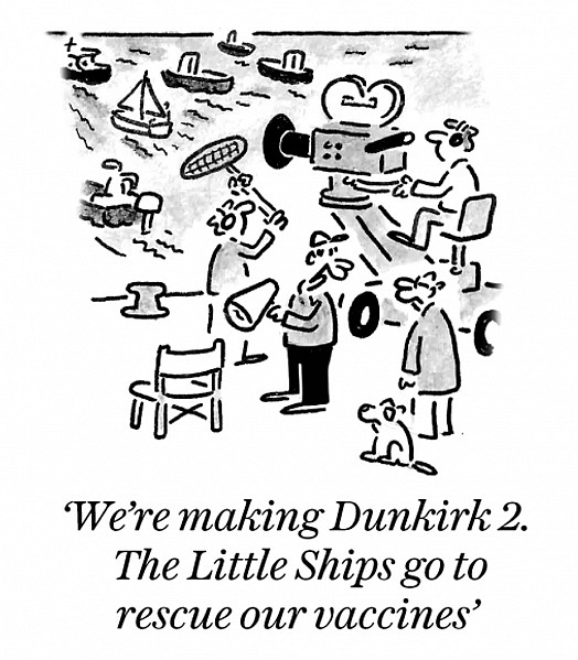 We're making Dunkirk 2. The Little Ships go to rescue our vaccines