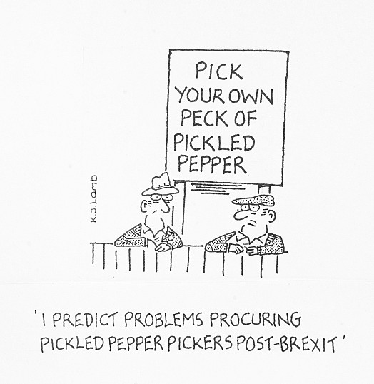 I predict problems procuring pickled pepper pickers post-Brexit