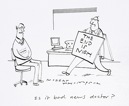 Is it bad news doctor?