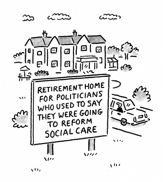 Retirement home for politicians who used to say they were going to reform social care