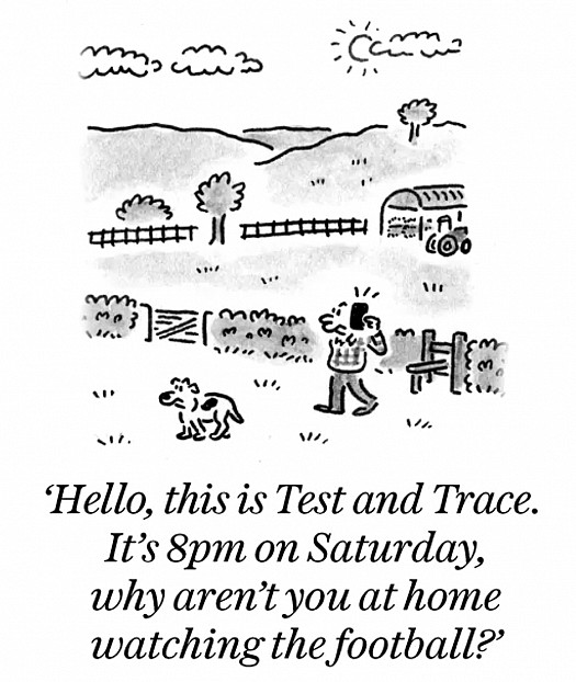 Hello, this is Test and Trace. It's 8pm on Saturday, why aren't you at home watching the football?