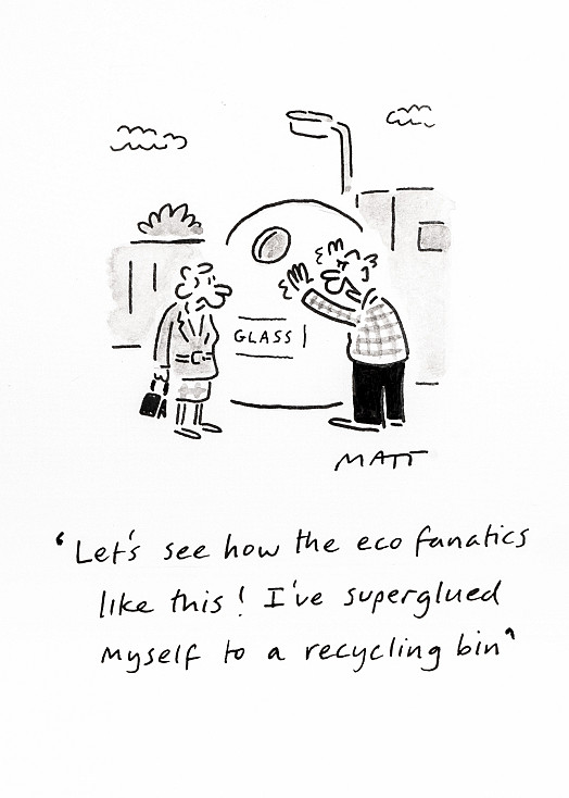 Let's see how the eco fanatics like this! I've superglued myself to a recycling bin