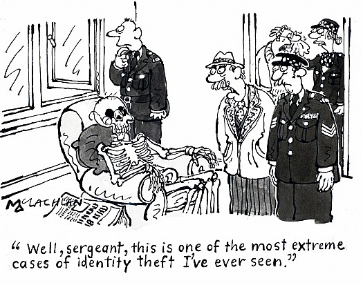 Well, Sergeant, this Is One of the Most Extreme Cases of Identity Theft I've Ever Seen