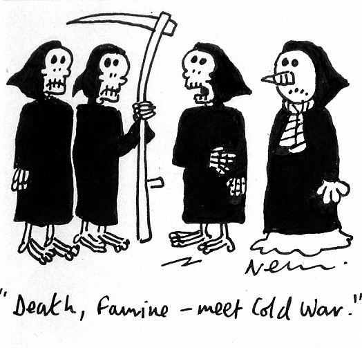 """Death, Famine - Meet Cold War"""