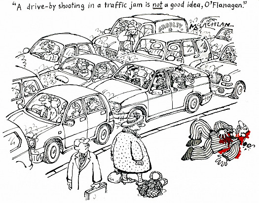 A Drive-by Shooting In a Traffic Jam Is Not a Good Idea, O'flanagan