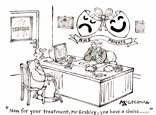 Now For Your Treatment, Mr Grobley, You Have a Choice...