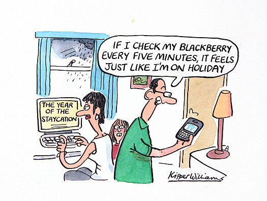 If I Check My Blackberry Every Five Minutes, It Feels just Like I'm On Holiday