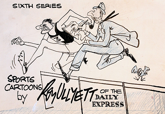 Sixth Series: Sports Cartoons by Roy Ullyett of the Daily Express