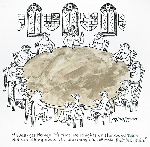 Well, Gentlemen, It's Time We Knights of the Round Table Did Something About the Alarming Rise of Metal Theft In Britain