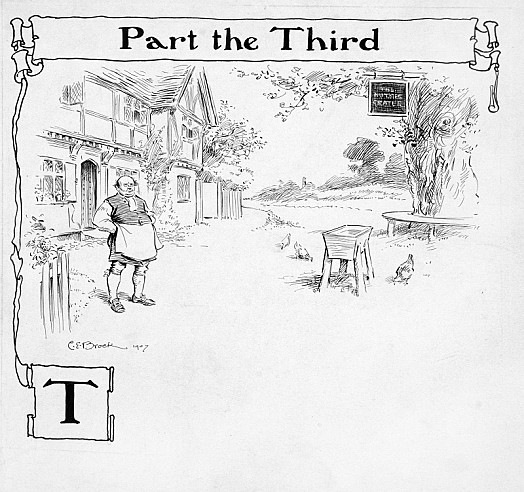 Part the ThirdAt Such a Time, One Little Roadside Inn, Snugly Sheltered Behind a Great Elm-Tree with a Rare Seat For Idlers Encircling Its Capacious Bole, Addressed a Cheerful Front Towards the Traveller...