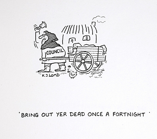 Bring Out Yer Dead Once a Fortnight