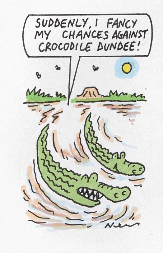 Suddenly, I Fancy My Chances Against Crocodile Dundee!
