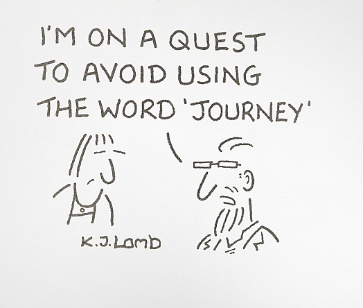 I'm On a Quest to Avoid Using the Word 'Journey'