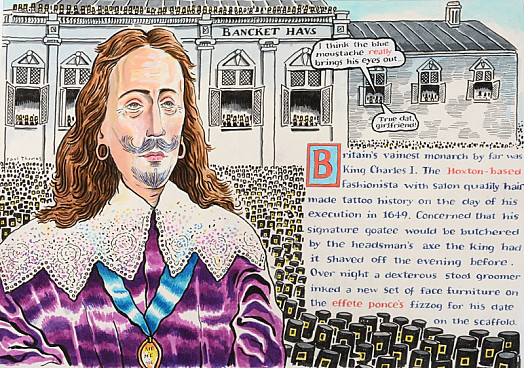 Britain's Vainest Monarch by Far Was King Charles I. the Hoxton-Based