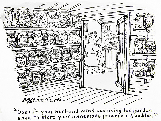 Doesn't Your Husband Mind You Using His Garden Shed to Store Your Homemade Preserves & Pickles